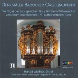 Tänze und Arien Nürnberger Organisten – Reichard-Orgel von 1711 in Wilhermsdorf