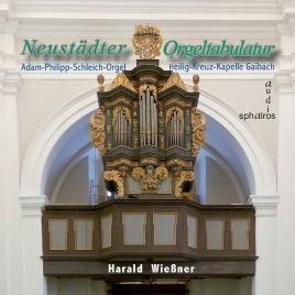 Neustädter Orgeltabulatur – Adam-Philipp-Schleich-Orgel von 1699 in Gaibach